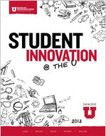Student Innovation at the U, 2013.