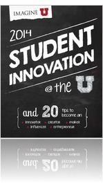 2014 Student Innovation at the U report.