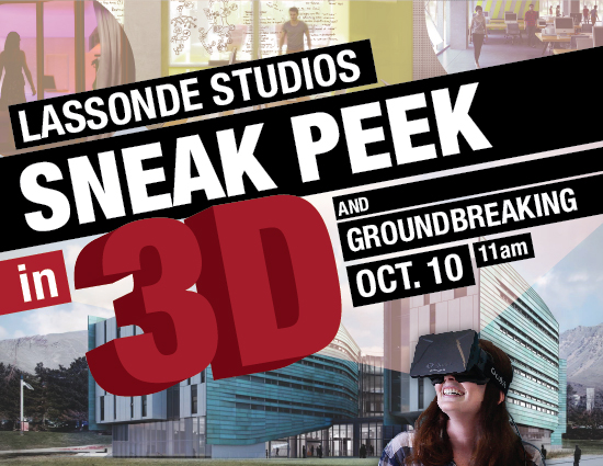 Virtual tour and groundbreaking of Lassonde Studios.