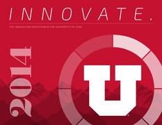 University of Utah's Student Innovation Report
