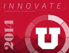 University of Utah's Student Innovation Report