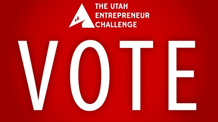 Vote for winners of the Utah Entrepreneur Challenge. Help University of Utah student teams win!