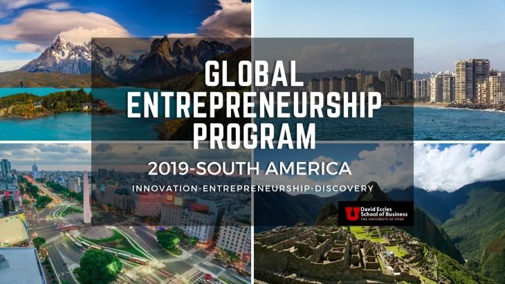 Global Entrepreneurship Program at the David Eccles School of Business, University of Utah