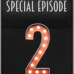 Special Ep. 2 - Random Conversation