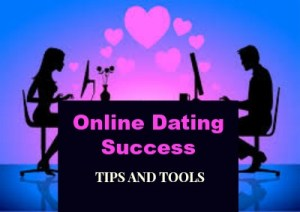 ONLINE DATING SUCCESS TIPS