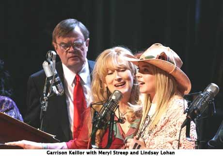 Garrison Keillor, Meryl Streep, Lindsey Lohan
