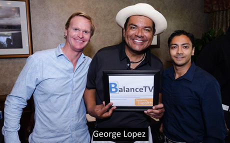 Balance-TV's-Host-Steven-E, George Lopez and Executive Producer, Co-Founder Naheed Ali, MD