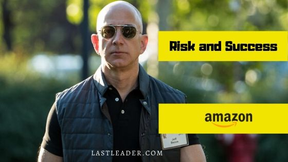 risk-and-success-amazon-story
