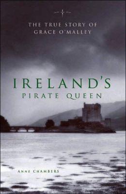 """La più fedele biografia """"La Regina Pirata d'Irlanda"""" di Anne Chamber"""