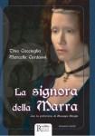 """""""La Signora della Marra"""" di Tina Cacciaglia e Marcella Cardassi"""