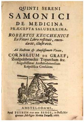 De Medicina Praecepta Saluberrima o Liber Medicalis di Quinto Sereno Sammonico in un'edizione del 1662. (Foto: Deutsche Digitale Bibliothek)