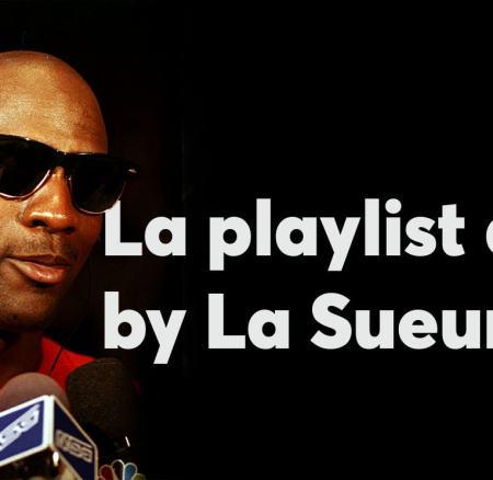 La Playlist de l'été by La Sueur Vol. 2