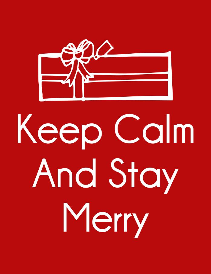 FREE 8.5 x 11 Christmas Keep Calm And Stay Merry Printable