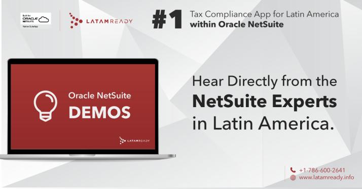 Oracle NetSuite, NetSuite, LatamReady, NetSuite Latin America, NetSuite Latinoamerica, NetSuite Brazil, NetSuite Mexico, NetSuite Brasil