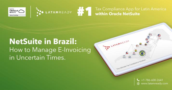 Oracle NetSuite, NetSuite, LatamReady, NetSuite Brazil, NetSuite Brasil