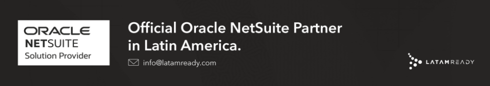 Official NetSuite Partner footer LatamReady Brazil Mexico Colombia Chile Peru Argentina Panama Costa Rica