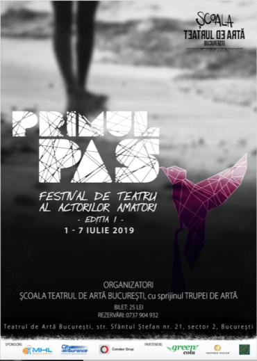 Primul pas - Festivalul de teatru al actorilor amatori Editia I 2019 AFIS