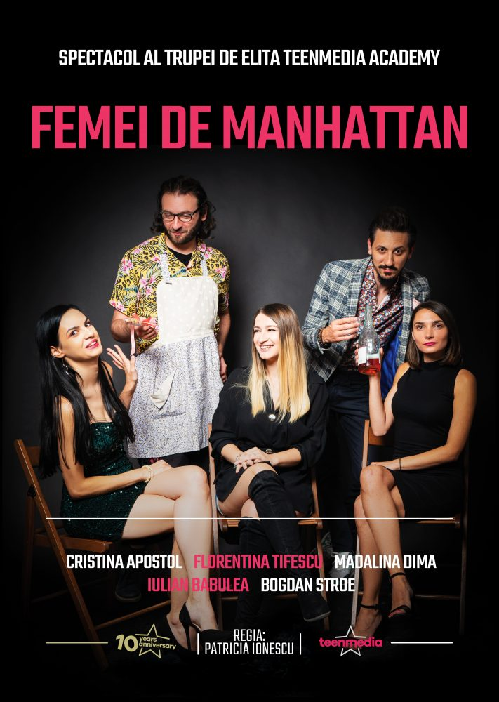 Femei de Manhattan – TeenMedia Academy – Teatrul InCulise