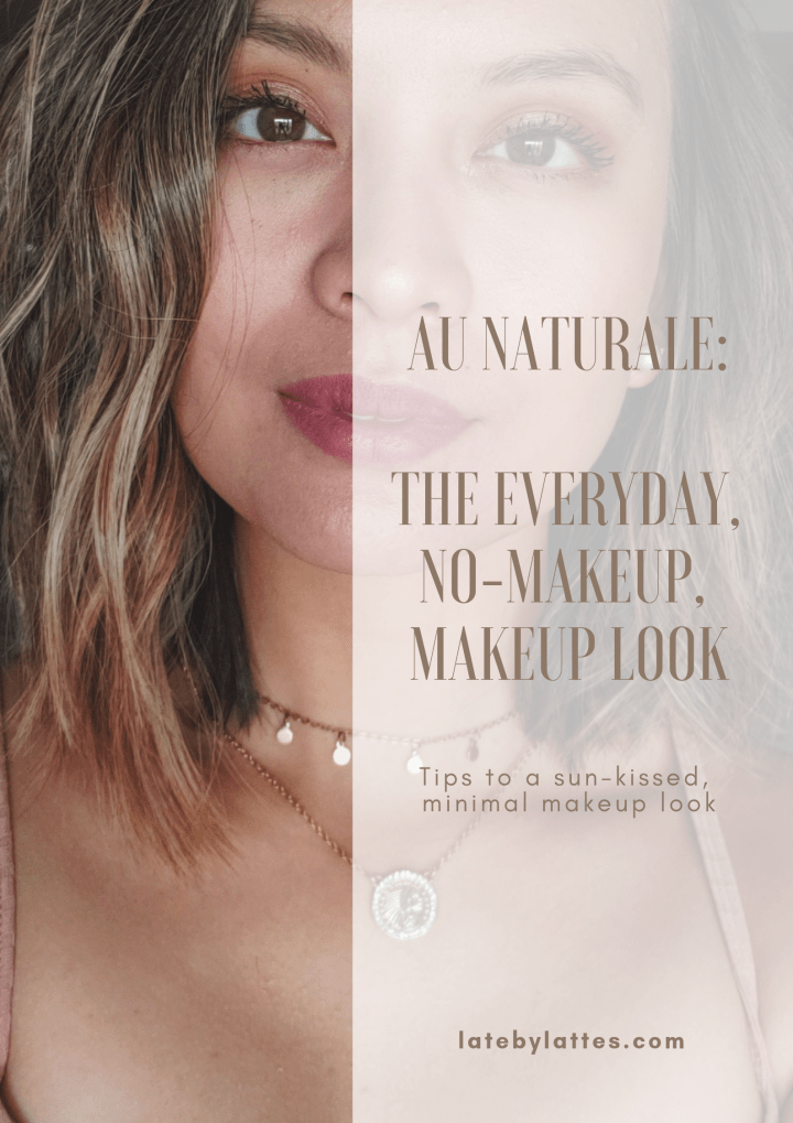 Au Naturale: The Everyday, No-Makeup, Makeup Look