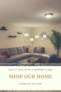 Modern Rustic Home decor - minimalistic LATE BY LATTES