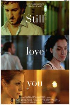 Cortometraje [Still] love you