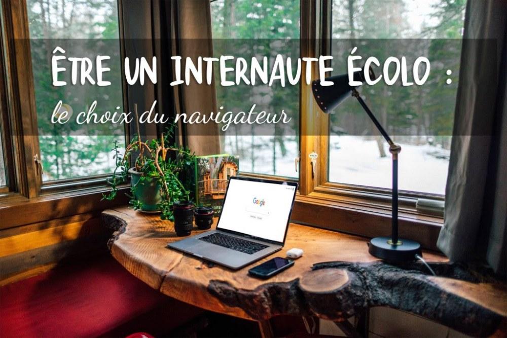 Être un internaute écolo : le choix du navigateur - L'atelier de Lexie