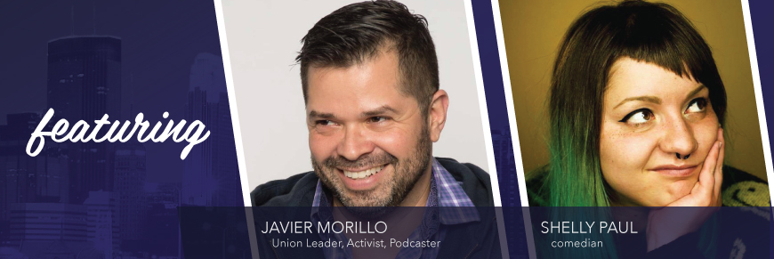 Late Nights Minneapolis welcomes special guest, Javier Morillo and comedian, Shelly Paul