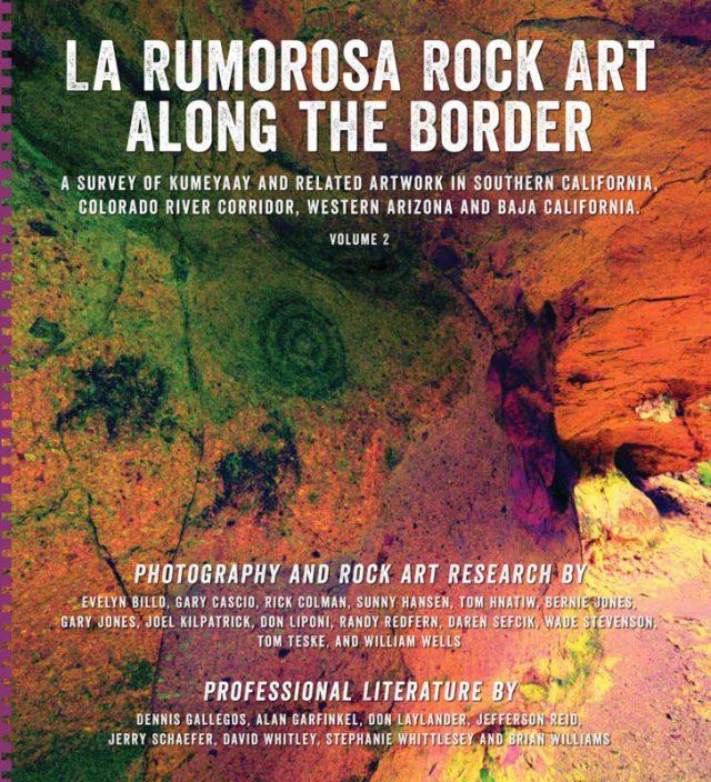 La Rumorosa Rock Art Along the Border book cover Vol. 2