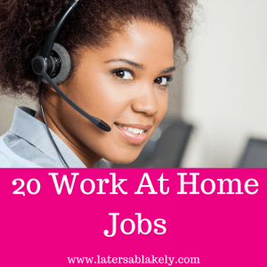 20 Work at home jobs