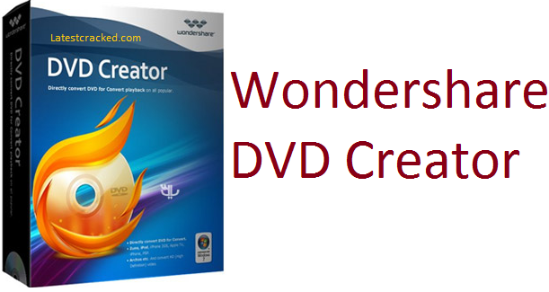 Wondershare DVD Creator 2020 Crack With Full Registration Key [Latest]