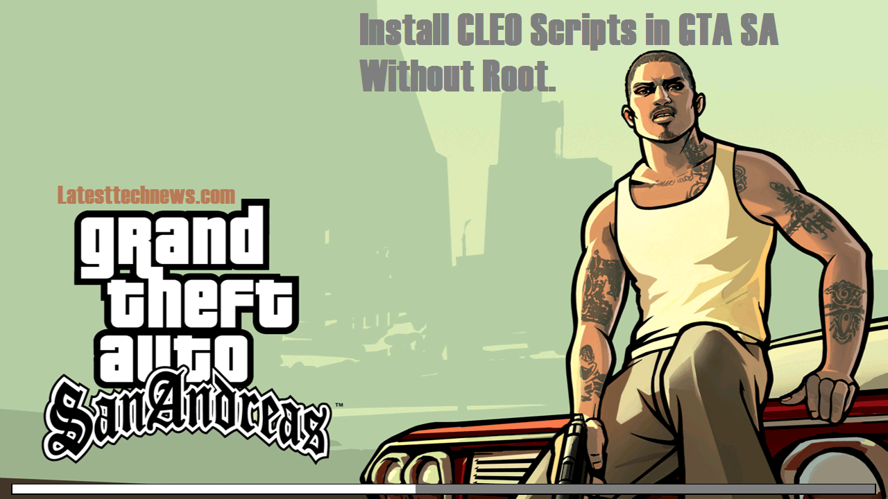 Download CLEO SA APK No root for GTA San andreas[ Cheats For Un-Rooted Android]