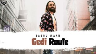 Gedi Route Lyrics Babbu Maan New Song
