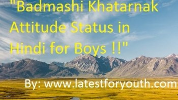 Best} Badmashi Khatarnak Attitude Status in Hindi for Boys