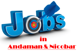 Current Jobs in Andaman & Nicobar