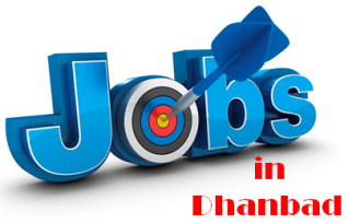 Jobs in Dhanbad