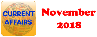 Current Affairs Question Answers (MCQ) November 2018