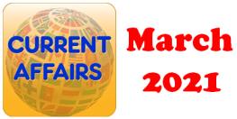 Current Affairs Question Answers MCQ March 2021