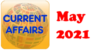 Current Affairs Question Answers MCQ May 2021