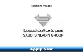 101 New Jobs in Saudi Bin Laden Group Saudi Arabia 2019 Apply Now