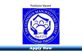 Jobs in The Common Man Welfare Trust Islamabad 2020 Apply Now