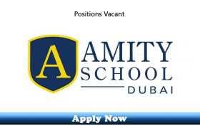 Jobs in Amity School Dubai 2020 Apply Now