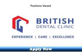 Jobs in British Dental Clinic UAE 2020 Apply Now