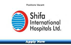 Career Opportunities for PG Trainees & Medical Officers at Shifa International Hospitals Ltd 2020