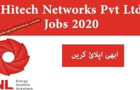 Jobs in Hitech Networks Pvt Ltd Lahore 2020