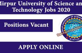 Mirpur University of Science and Technology Jobs 2020