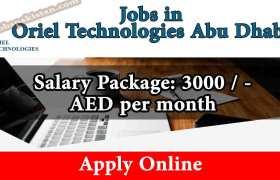 Jobs in Oriel Technologies Abu Dhabi 2020