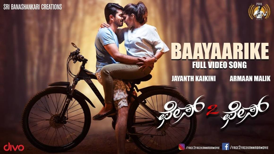 Baayaarike Song Lyrics | Face 2 Face