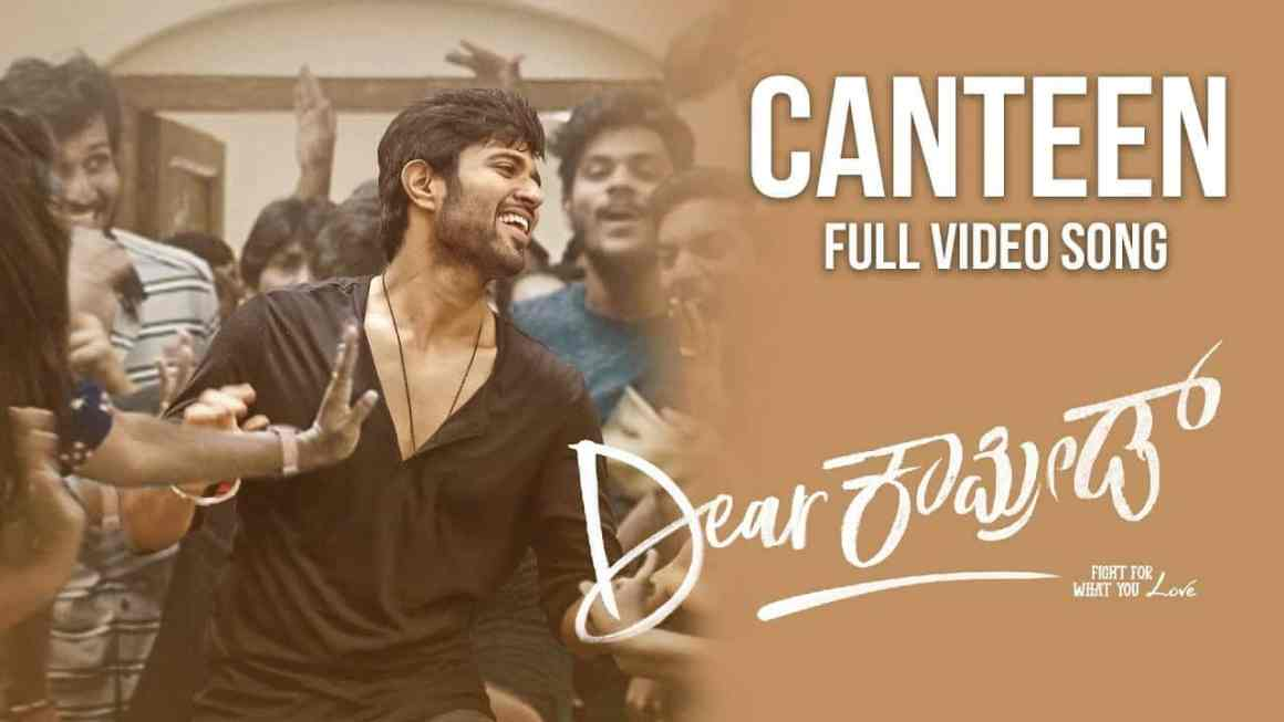 Canteen Kannada Song Lyrics | Dear Comrade