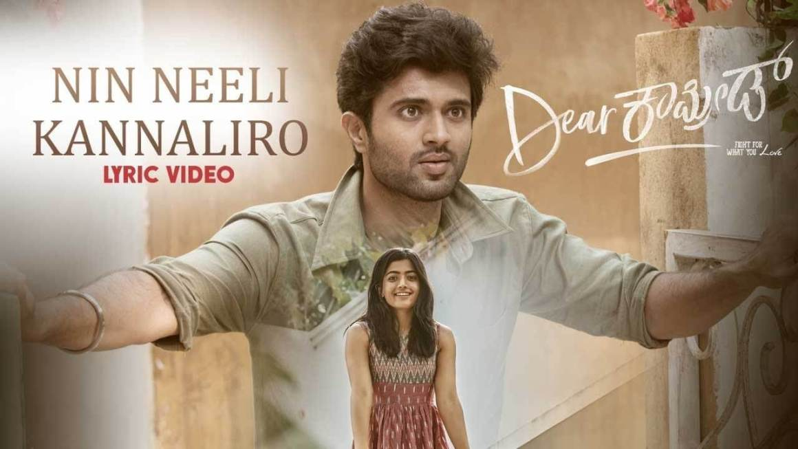 Nin Neeli Kannaliro Song Lyrics | Dear Comrade