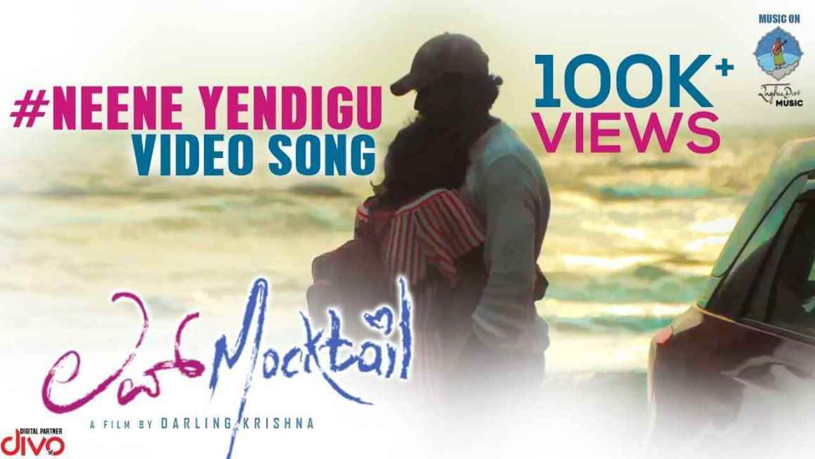 Neene Yendigu Lyrics – Love Mocktail Songs Lyrics